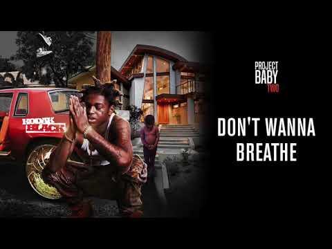 Don't Wanna Breathe - Kodak Black (1 HOUR LOOP)