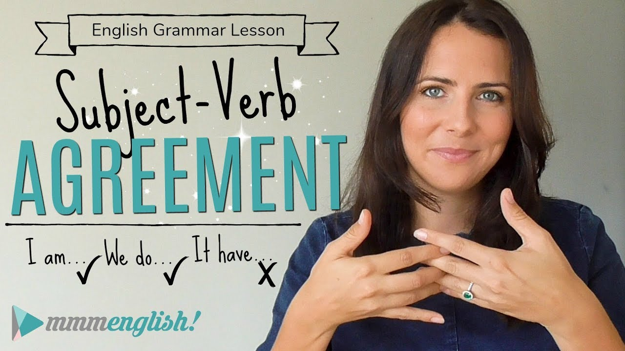 Subject Verb Agreement English Lesson Common Grammar Mistakes