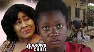 Sorrows Of A Child Season 1&2 - 2017 Latest Nigerian Nollywood Movie