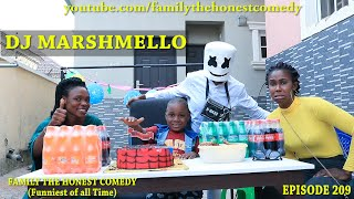 AFRICAN FUNNY VIDEO (DJ Marshmello) (Family The Honest Comedy Episode 209)