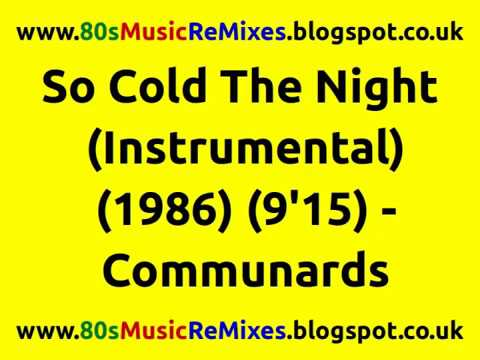So Cold The Night (Instrumental) - Communards | 80s Club Mixes | 80s Club Music | 80s High Energy mp3