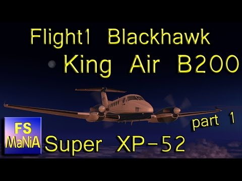 Flight1 KING AIR B200 part 1 of 4