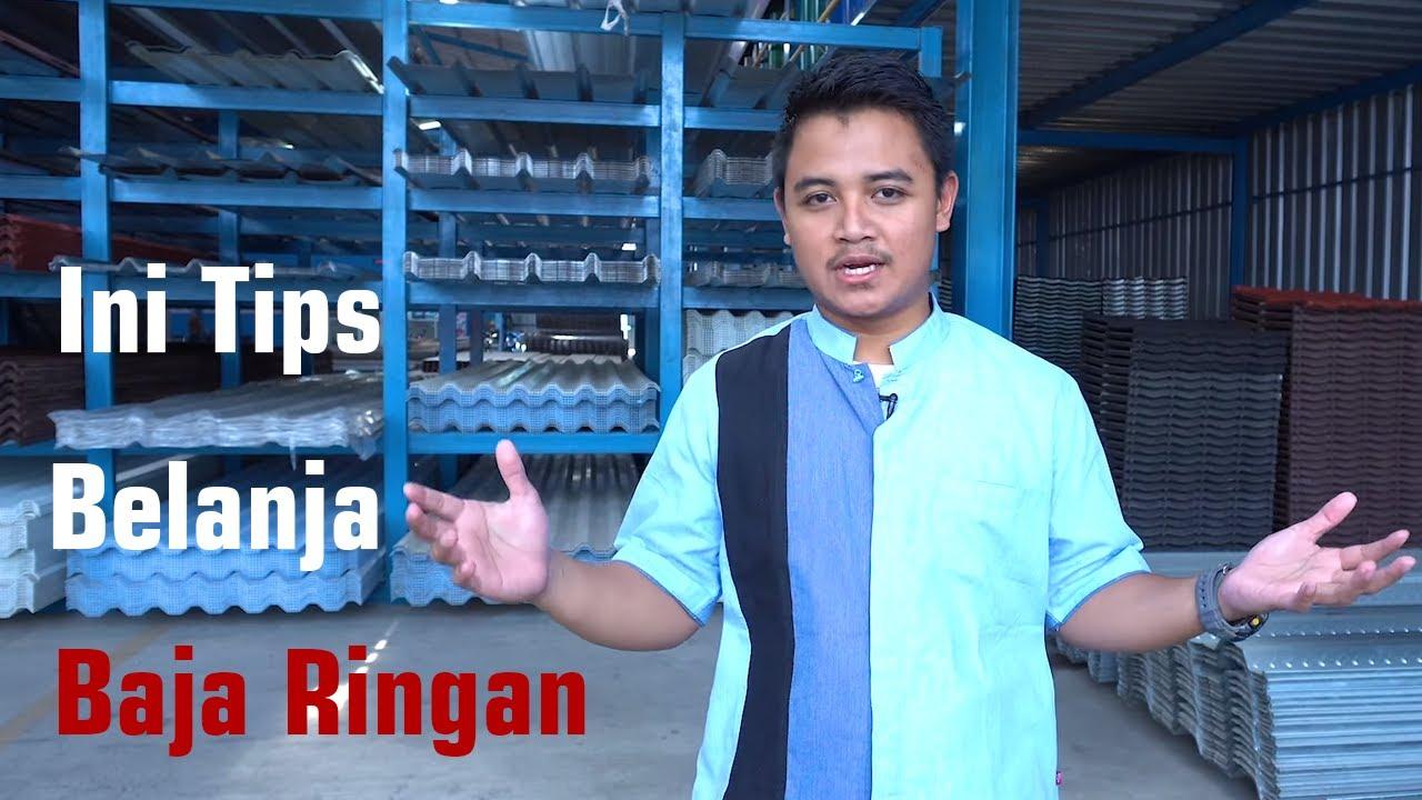 Ini Tips Penting Sebelum Membeli Baja Ringan | Mega Baja Indonesia - Niaganya Umat Islam