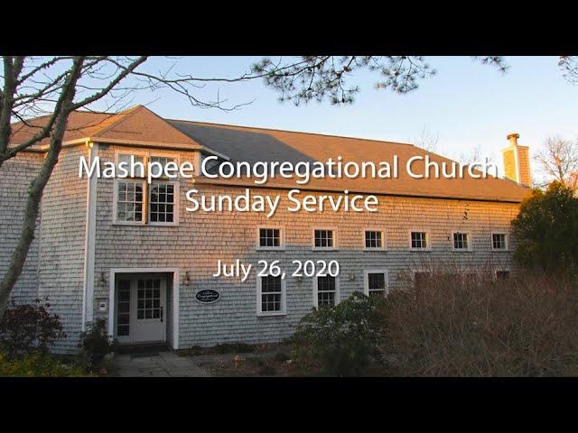 Mashpee Congregational Service 07 26 20