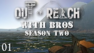 Out Of Reach with Bros - S2 E01 : A New Beginning. (Let's Play / Co-Op)