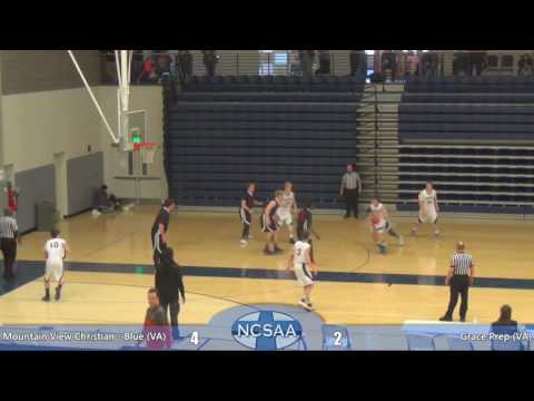 Mountain View Christian - Blue (VA) vs. Grace Prep (VA) - NCSAA Basketball