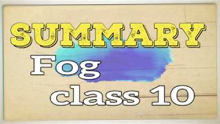 Fog poem summary class 10 chapter 8 of English || ten world