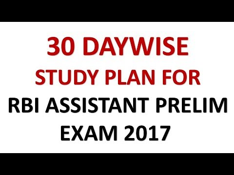 Complete Daywise Study Plan For RBI Assistant Prelims Exam 2017