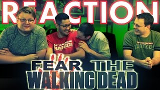 Fear The Walking Dead 1x1 Premiere REACTION!!