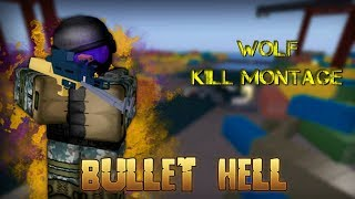 ROBLOX Bullet Hell - Wolf Kill Montage