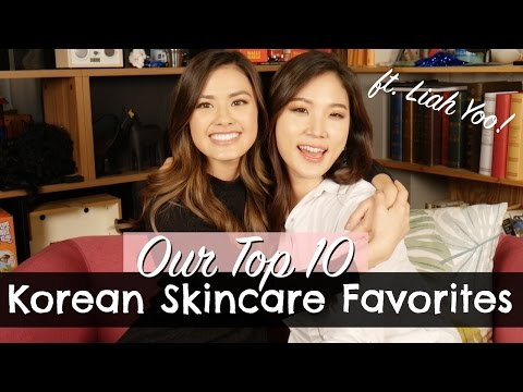 OUR TOP 10 FAVORITE KOREAN SKINCARE PRODUCTS ft. Liah Yoo