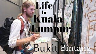 My experience in Bukit Bintang, Kuala Lumpur - Malaysia Travel Vlog