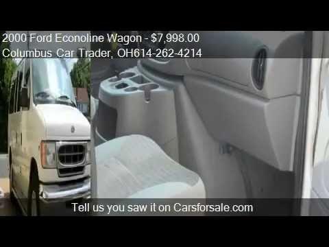 bf99683e4b 2000 Ford Econoline Wagon E-150 XLT Club Wagon (video) - used van for sale  in Columbus