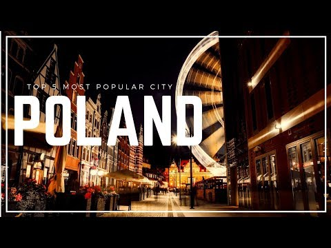 POLAND Travel Guide, 5 Most Popular City for Traveler that you must visit !!!