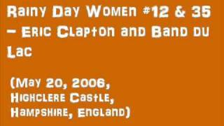 Rainy Day Women #12 & 35 / ERIC CLAPTON & Band du Lac: