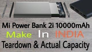 Mi power bank 2i Teardown | Actual capacity of Mi Power Bank 2i 10000mAh