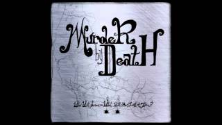Watch Murder By Death For Matt Davis video