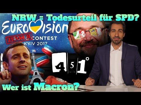 451 Grad | Markus Lanz Opfer von Fake News?| SPD Untergang nach NRW ?|Macron|ESC Politik Contest|33