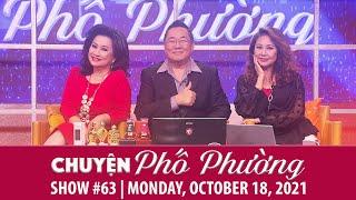 Chuyện Phố Phường   Show 63   Mon, Oct 18, 2021