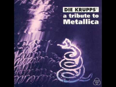 Die Krupps - A Tribute to Metallica - Nothing else Matters