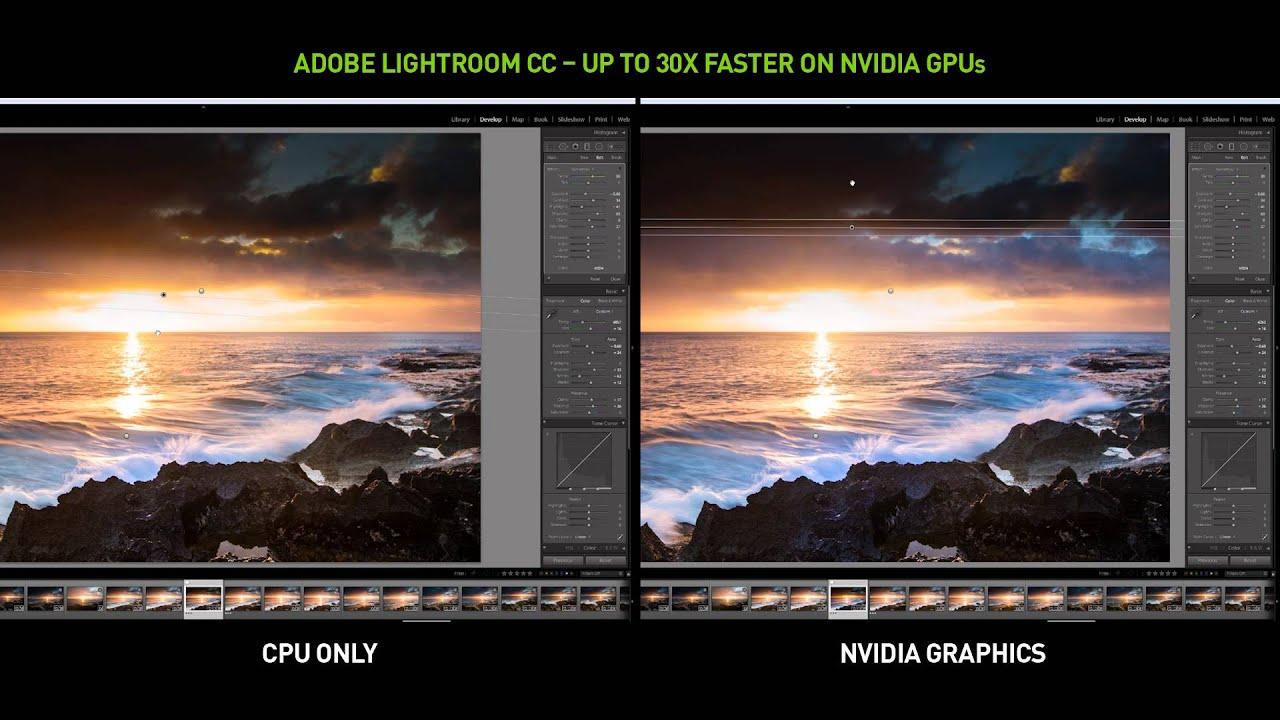 Adobe Lightroom CC: NVIDIA GPUs vs  CPU