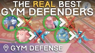 THE *ACTUAL* BEST GYM DEFENDERS IN POKÉMON GO