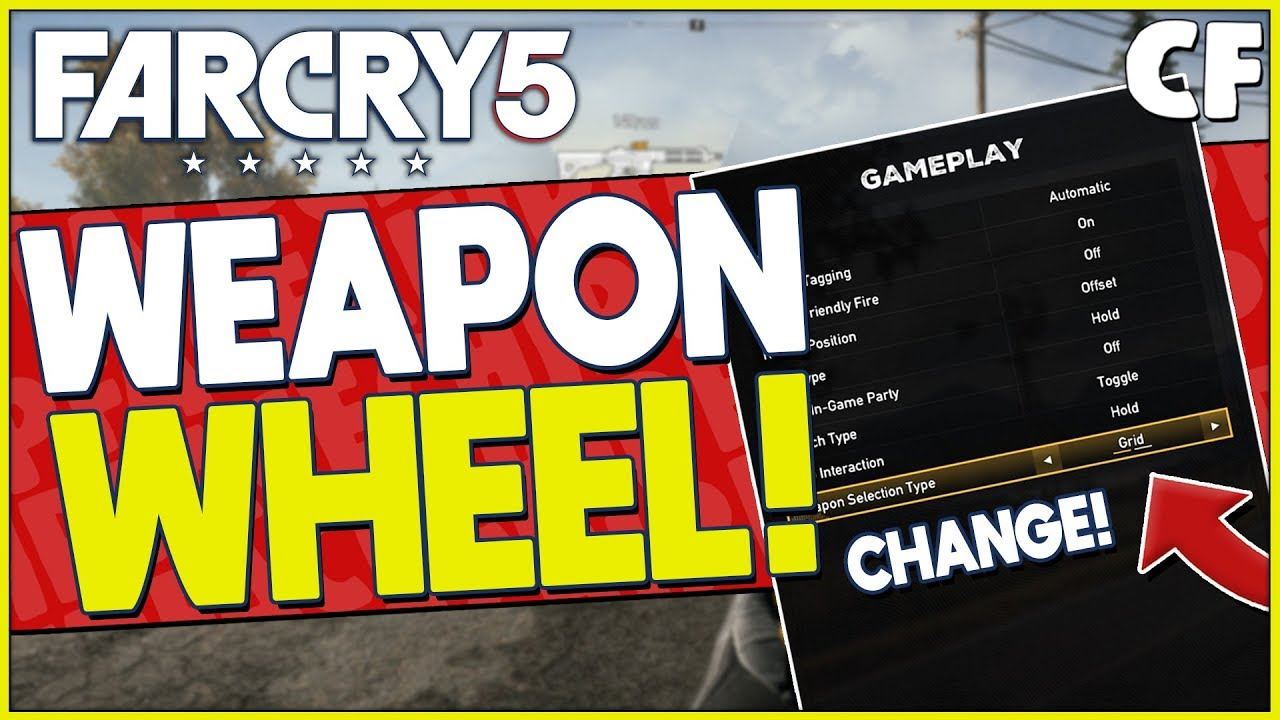How To Change The Weapon Wheel In Far Cry 5 Youtube