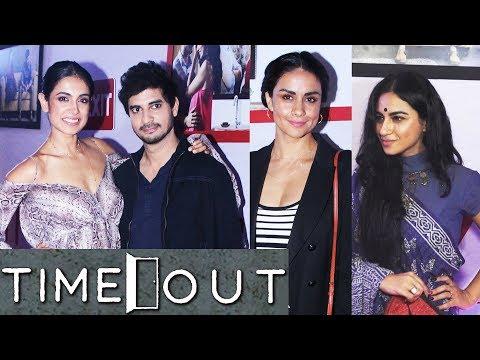 Special Screening Of Web Series 'Time Out'  Sarah Jane Dias, Gul Panag, Tahir Bhasin