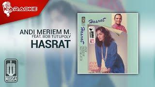 Andi Meriem Mattalatta feat. Bob Tutupoly - Hasrat (Official Karaoke Video)