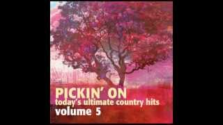 Watching Airplanes - Pickin' On Today's Ultimate Country Hits Vol. 5 - Pickin' On Series