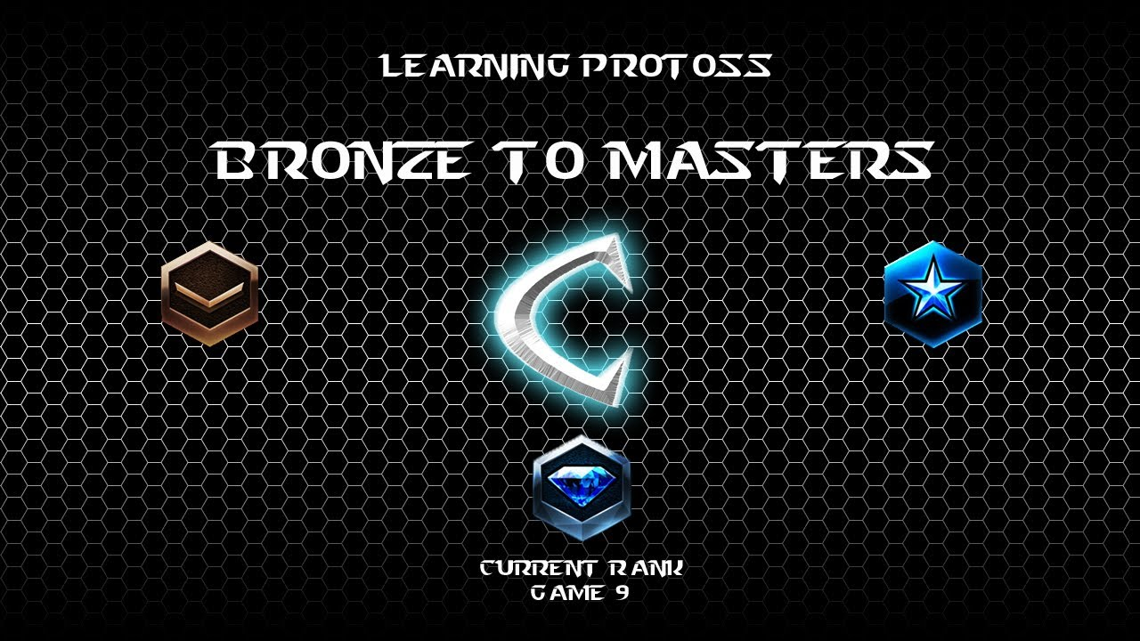 Protoss Strategy and Tactics » Learning SC2