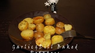 Garlic & Dill Grilled Potatoes