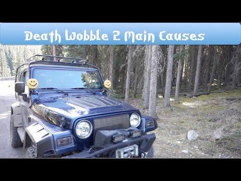 Death Wobble 2 Main Causes 4x4 Jeep Wrangler