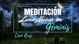 Meditación de Luna Nueva en Géminis