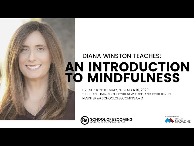 An Introduction to Mindfulness with Diana Winston
