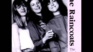 The Raincoats (live) - The Kitchen Tapes (1983)