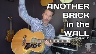 Another Brick in the Wall by Pink Floyd Part 2 - Guitar Lesson