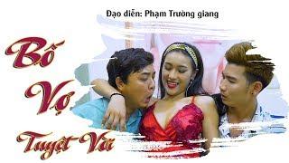Bố vợ Tuyệt Vời Full HD | Phim Hài Mới Nhất 2018 - Phim Hay Cười Vỡ Bụng 2018