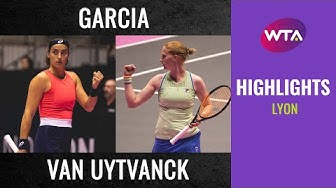 Caroline Garcia vs. Alison Van Uytvanck | 2020 Lyon Quarterfinal | WTA Highlights