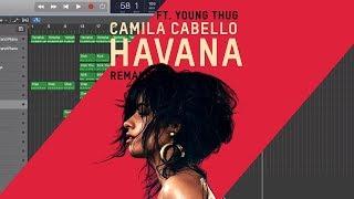 Download Lagu Making a Beat: Camila Cabello - Havana ft. Young Thug (Remake Walkthrough) Mp3