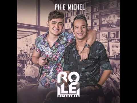 19 PH e Michel - Deixa a briga lá fora