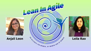 Lean In Agile for Women - LIA100 with Anjali Leon
