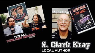 Episode 64: Local Author, S. Clark Kray