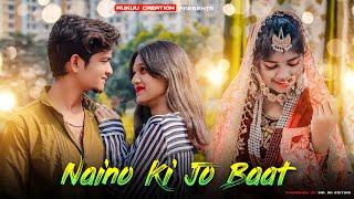 Naino Ki Jo Baat Naina Jaane Hai   Female Version   Latest Songs 2021   F.t Yuvraj   Rukuu Creation