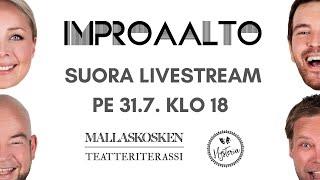 Improaalto Suora Live Stream 31.7.2020