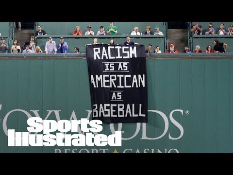 'Racism Is As American As Baseball' Fenway Fans Unfurl Banner Saying | SI Wire | Sports Illustrated