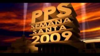 """TRAILER DE LA PELICULA """"P. P. S. SEMANA SANTA 2009"""" - PROXIMAMENTE"""