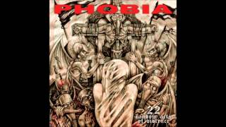 Phobia - Bleed The End