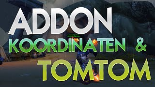koordinaten und TomTom in World of Warcraft  AddOns  WoW