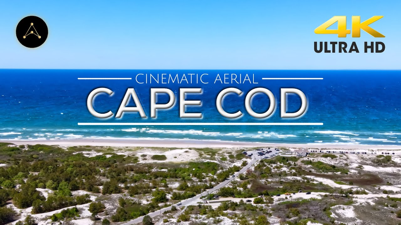 CAPE COD by AIR | Aerial Views | 4K | 2020